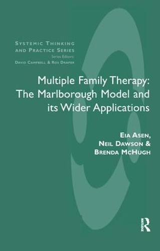 Multiple Family Therapy: The Marlborough Model and Its Wider Applications (Paperback)