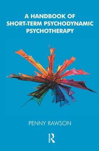 A Handbook of Short-Term Psychodynamic Psychotherapy (Paperback)
