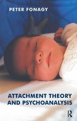 Attachment Theory and Psychoanalysis (Paperback)