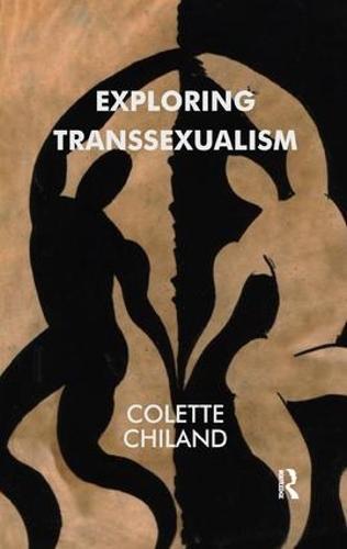 Exploring Transsexualism (Paperback)