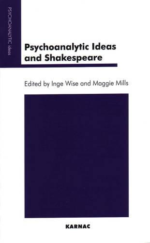 Psychoanalytic Ideas and Shakespeare (Paperback)