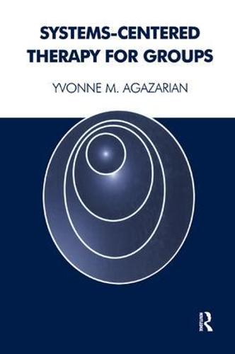 Systems-Centered Therapy for Groups (Paperback)
