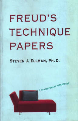 Freud's Technique Papers: A Contemporary Perspective (Paperback)
