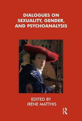 Dialogues on Sexuality, Gender and Psychoanalysis (Paperback)