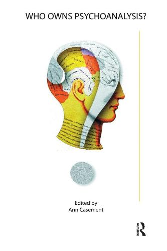 Who Owns Psychoanalysis? (Paperback)