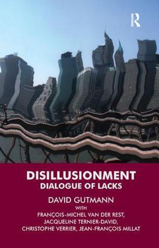 Disillusionment: Dialogue of Lacks (Paperback)