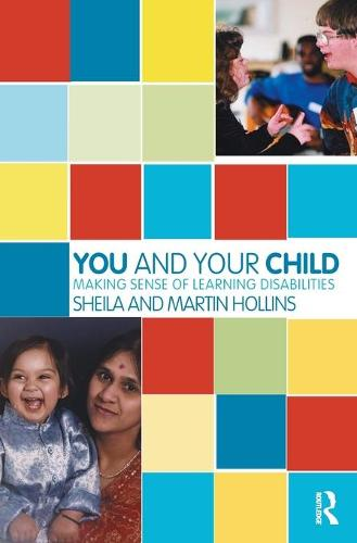 You and Your Child: Making Sense of Learning Disabilities (Paperback)