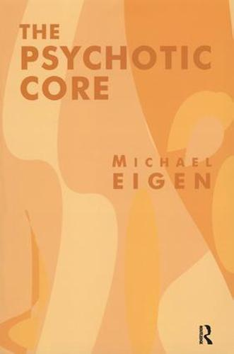 The Psychotic Core (Paperback)