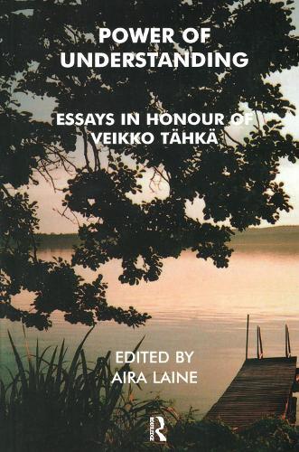 Power of Understanding: Essays in Honour of Veikko Tahka (Paperback)