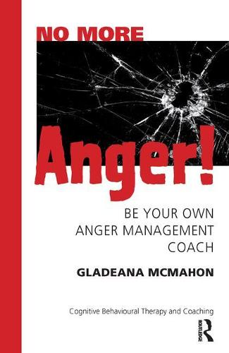 No More Anger!: Be Your Own Anger Management Coach (Paperback)