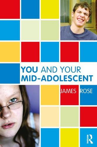 You and Your Mid-Adolescent (Paperback)