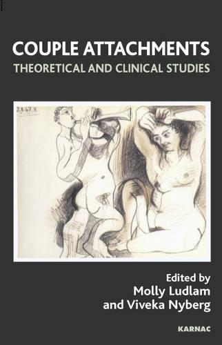 Couple Attachments: Theoretical and Clinical Studies (Paperback)