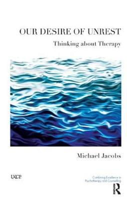 Our Desire of Unrest: Thinking About Therapy (Paperback)