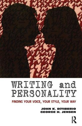 Writing and Personality: Finding Your Voice, Your Style, Your Way (Paperback)