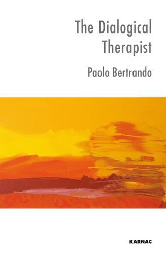 The Dialogical Therapist: Dialogue in Systemic Practice (Paperback)