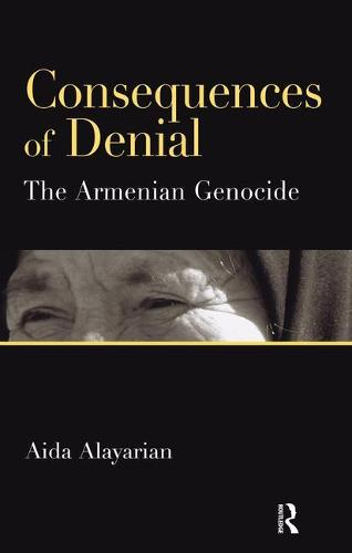Consequences of Denial: The Armenian Genocide (Paperback)