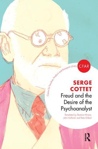 Freud and the Desire of the Psychoanalyst (Paperback)