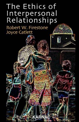 The Ethics of Interpersonal Relationships (Paperback)
