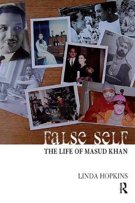 False Self: The Life of Masud Khan (Paperback)