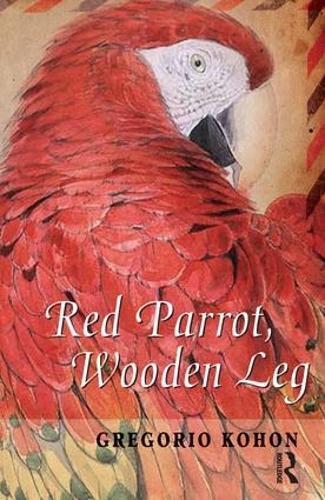 Red Parrot, Wooden Leg (Paperback)