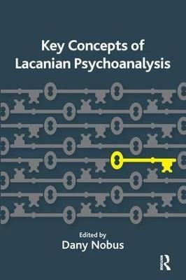 Key Concepts of Lacanian Psychoanalysis (Paperback)