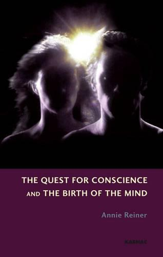 The Quest for Conscience and the Birth of the Mind (Paperback)