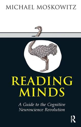 Reading Minds: A Guide to the Cognitive Neuroscience Revolution (Paperback)