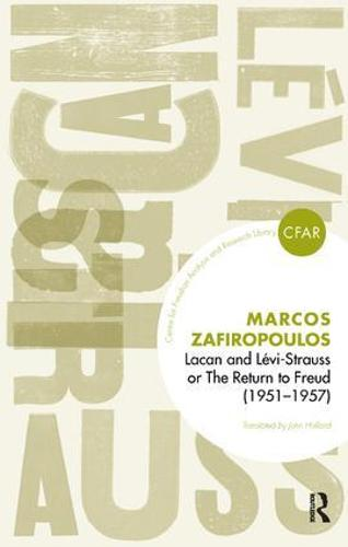Lacan and Levi-Strauss or The Return to Freud (1951-1957) (Paperback)