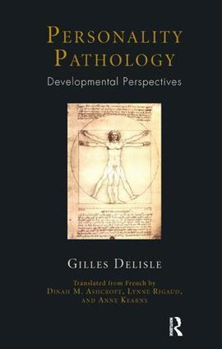 Personality Pathology: Developmental Perspectives (Paperback)