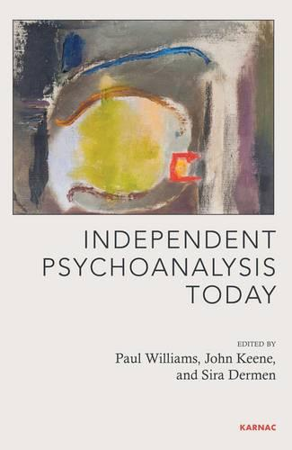 Independent Psychoanalysis Today (Paperback)