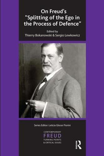 """On Freud's """"Splitting of the Ego in the Process of Defence"""" (Paperback)"""