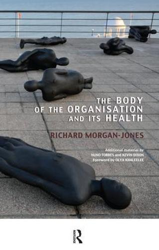 The Body of the Organisation and its Health (Paperback)
