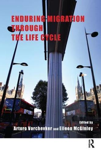 Enduring Migration through the Life Cycle (Paperback)