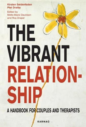 The Vibrant Relationship: A Handbook for Couples and Therapists (Paperback)