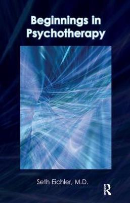 Beginnings in Psychotherapy: A Guidebook for New Therapists (Paperback)