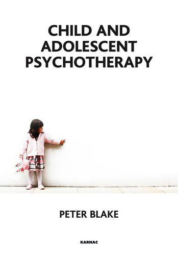 Child and Adolescent Psychotherapy (Paperback)