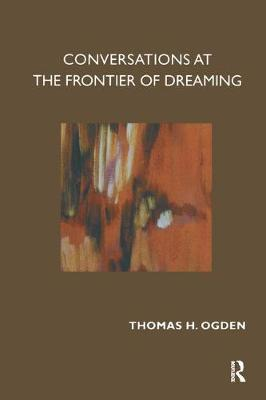 Conversations at the Frontier of Dreaming (Paperback)