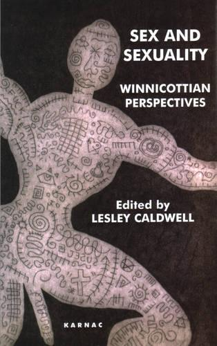 Sex and Sexuality: Winnicottian Perspectives (Paperback)