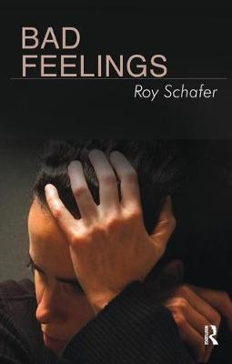 Bad Feelings: Selected Psychoanalytic Essays (Paperback)