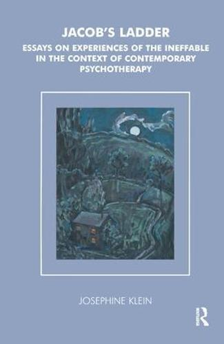 Jacob's Ladder: Essays on Experiences of the Ineffable in the Context of Contemporary Psychotherapy (Paperback)