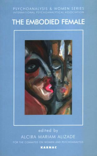 The Embodied Female (Paperback)