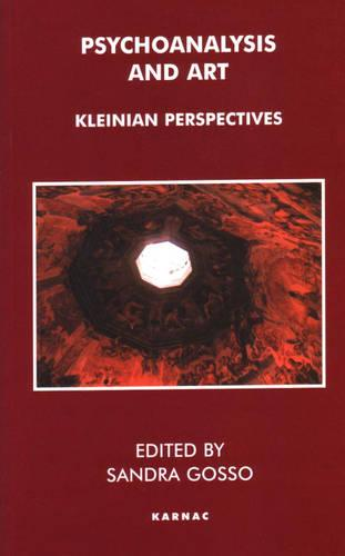 Psychoanalysis and Art: Kleinian Perspectives (Paperback)