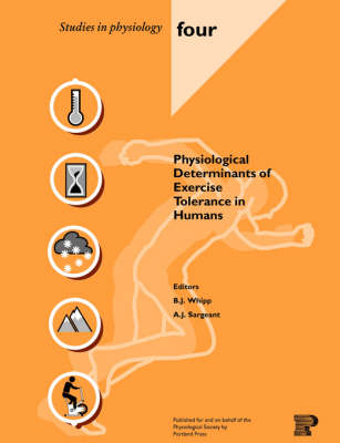 Physiological Determinants of Exercise Tolerance in Humans - Studies in Physiology No. 4 (Paperback)