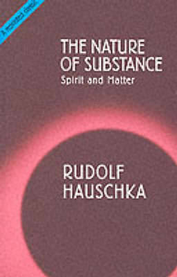 The Nature of Substance: Spirit and Matter (Paperback)
