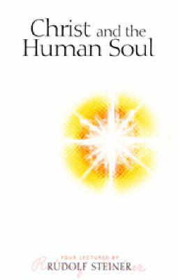 Christ and the Human Soul (Paperback)