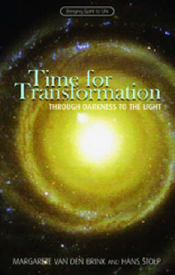 Time for Transformation: Through Darkness to the Light (Paperback)