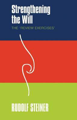 Strengthening the Will: The 'Review Exercises' (Paperback)