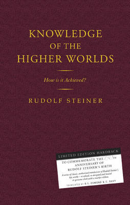 Knowledge of the Higher Worlds: How is it Achieved? (Hardback)