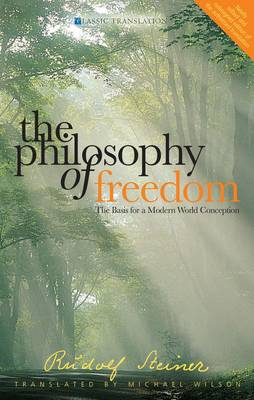 The Philosophy of Freedom: The Basis for a Modern World Conception (Paperback)