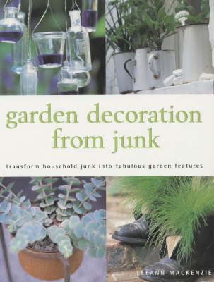 GARDEN DECORATION FROM JUNK (Paperback)